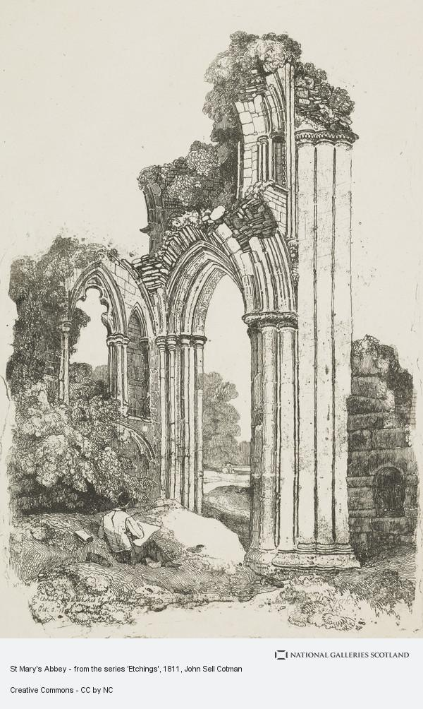 John Sell Cotman, St Mary's Abbey - from the series 'Etchings'