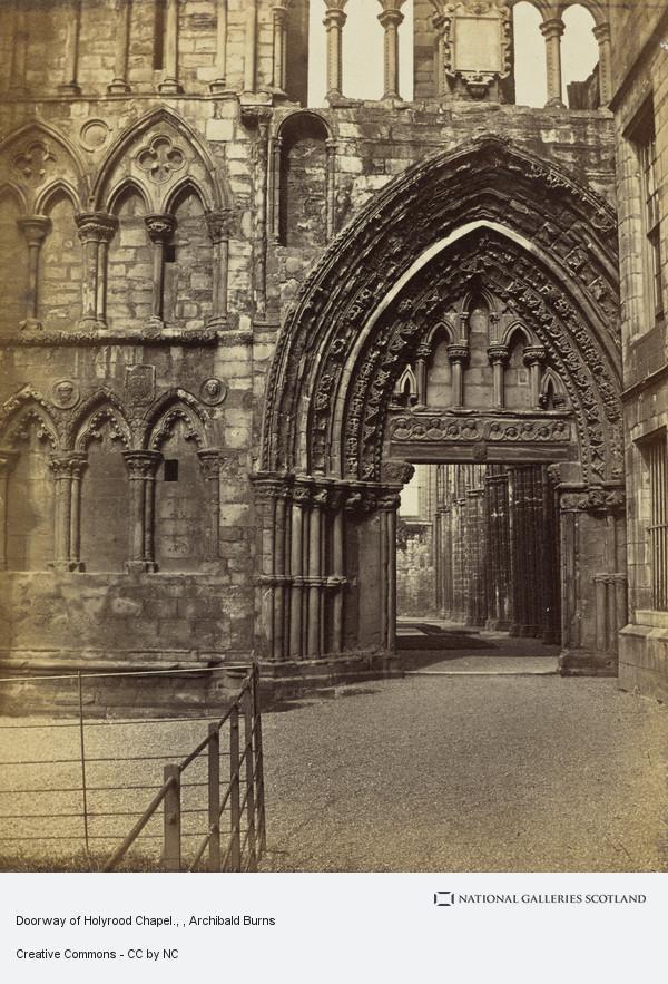 Archibald Burns, Doorway of Holyrood Chapel.