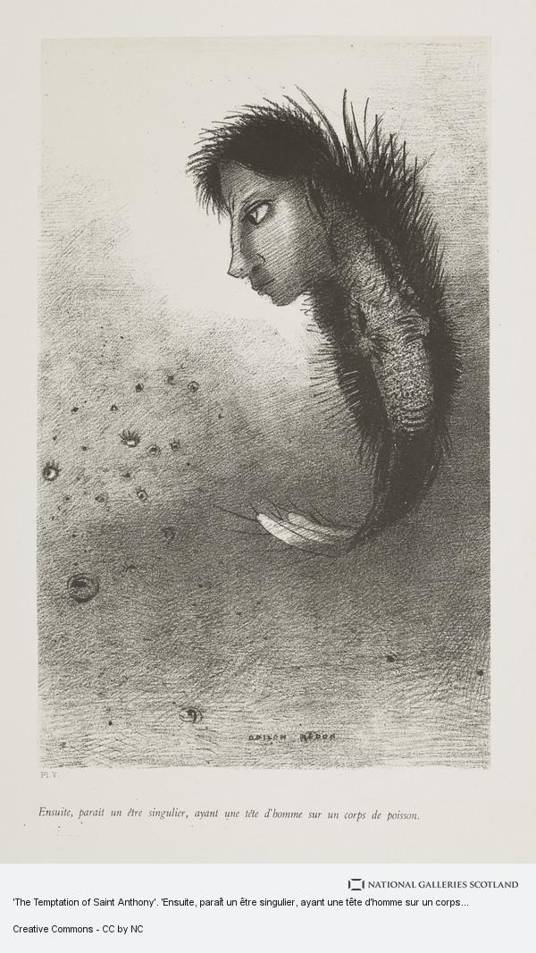 Odilon Redon, 'The Temptation of Saint Anthony'. 'Ensuite, paraît un être singulier, ayant une tête d'homme sur un corps de poisson' (Plate V)
