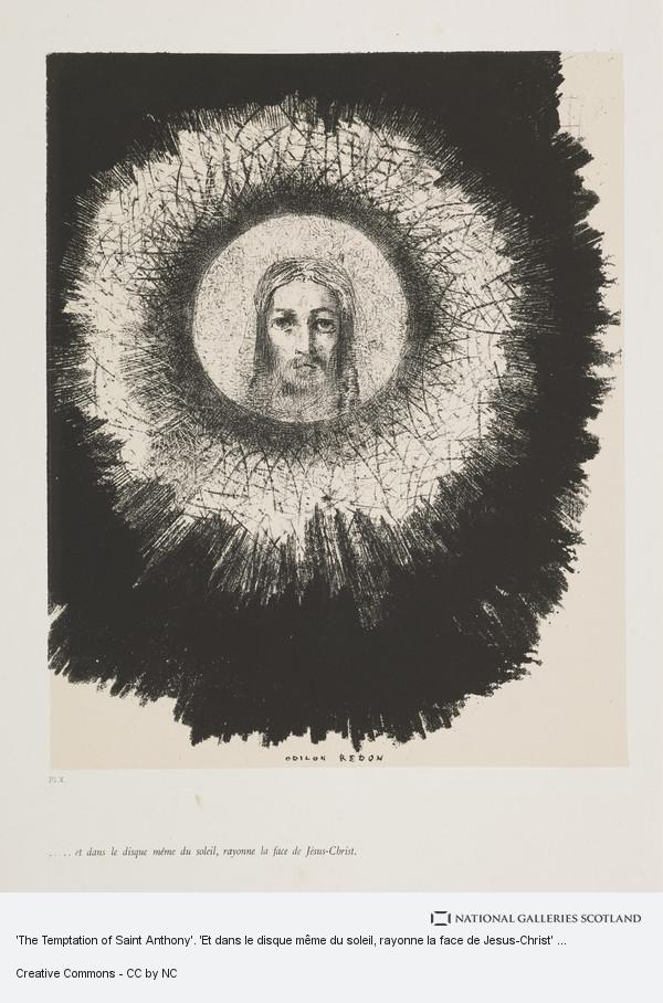 Odilon Redon, 'The Temptation of Saint Anthony'. 'Et dans le disque même du soleil, rayonne la face de Jesus-Christ' (Plate X)