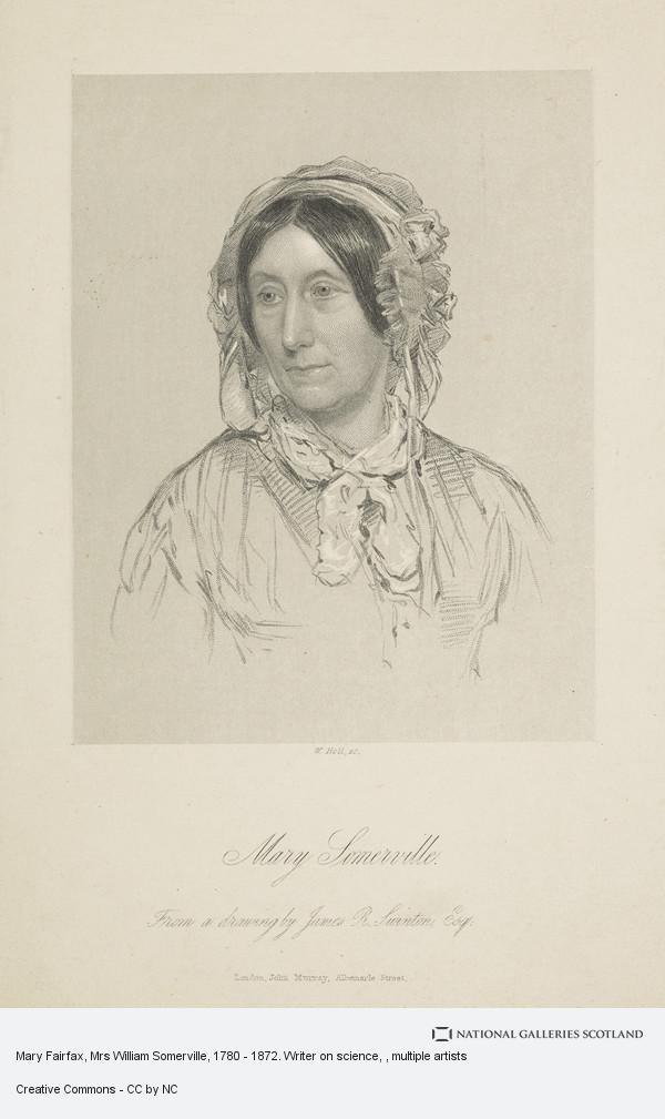 Holl, Mary Fairfax, Mrs William Somerville, 1780 - 1872. Writer on science