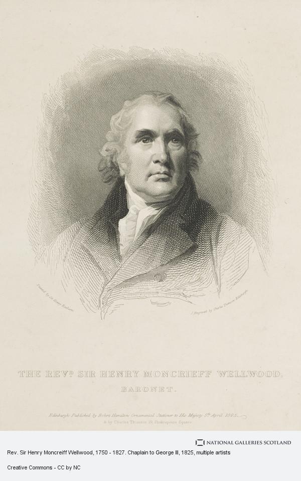 Thomson, Rev. Sir Henry Moncreiff Wellwood, 1750 - 1827. Chaplain to George III