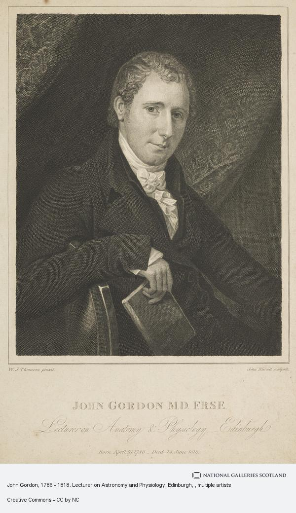 John Burnet, John Gordon, 1786 - 1818. Lecturer on Astronomy and Physiology, Edinburgh