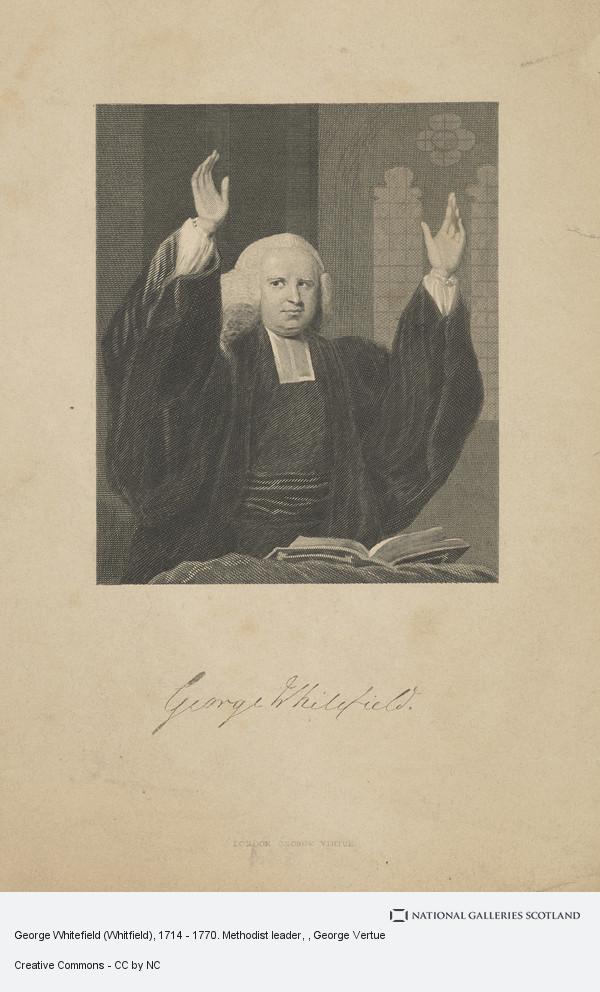 George Vertue, George Whitefield (Whitfield), 1714 - 1770. Methodist leader