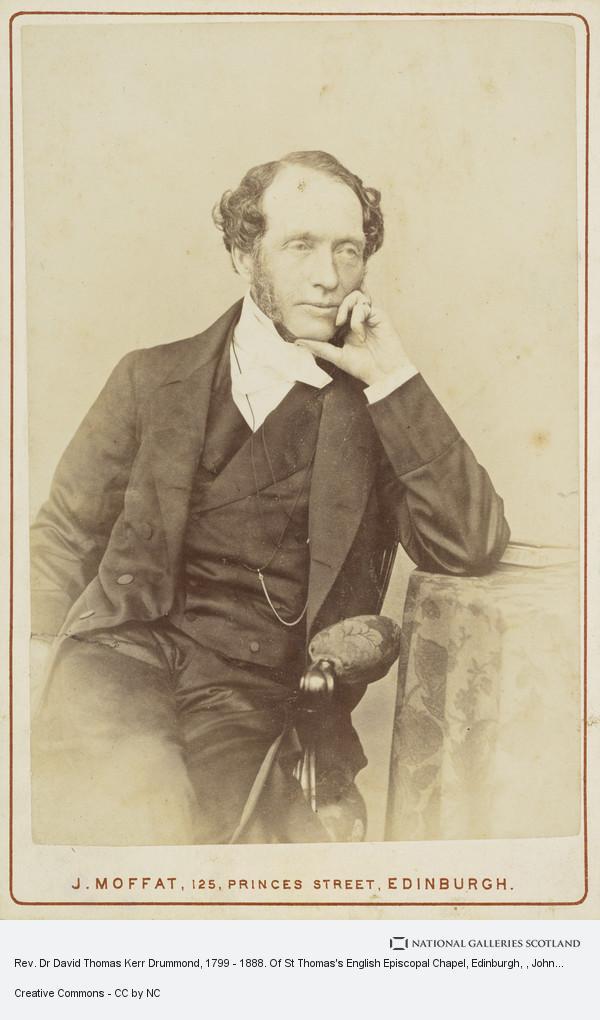 John Moffat, Rev. Dr David Thomas Kerr Drummond, 1799 - 1888. Of St Thomas's English Episcopal Chapel, Edinburgh