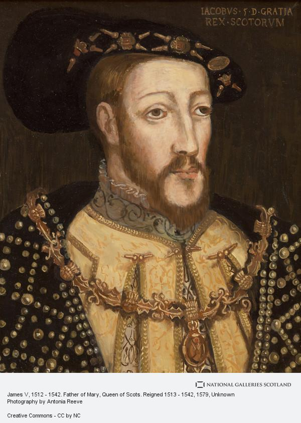 Unknown, James V, 1512 - 1542. Father of Mary, Queen of Scots. Reigned 1513 - 1542 (About 1579)