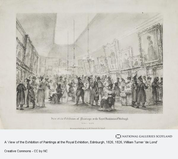 William Turner 'de Lond', A View of the Exhibition of Paintings at the Royal Exhibition, Edinburgh, 1826