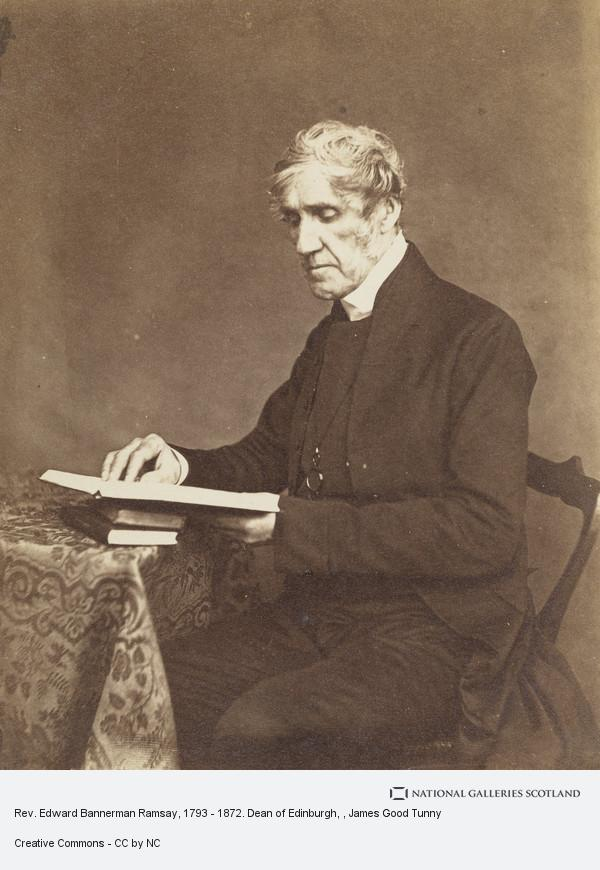 James Good Tunny, Rev. Edward Bannerman Ramsay, 1793 - 1872. Dean of Edinburgh