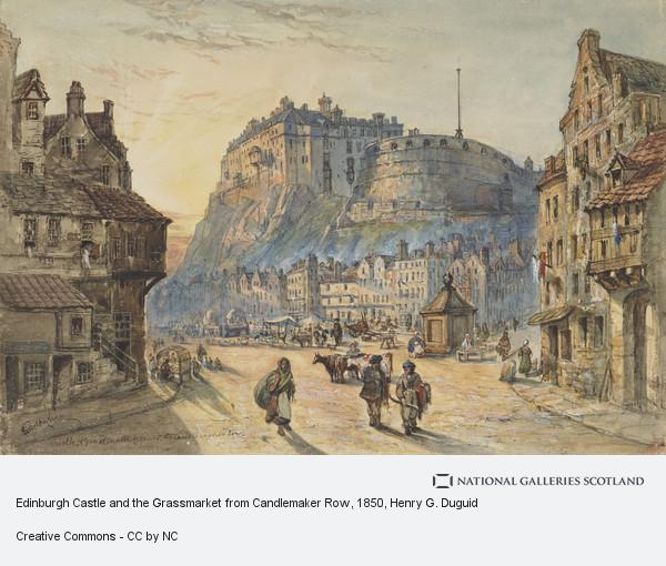 Henry G. Duguid, Edinburgh Castle and the Grassmarket from Candlemaker Row