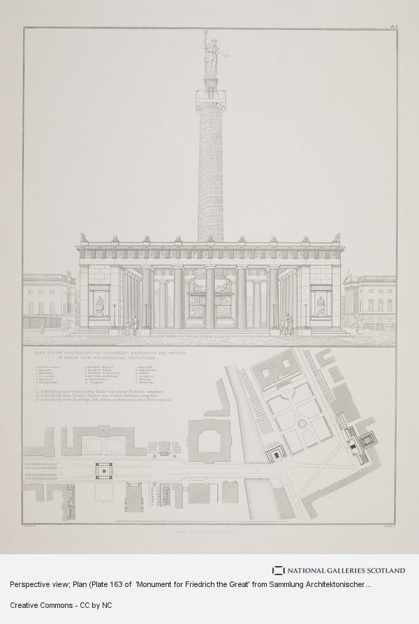 Karl Friedrich Schinkel, Perspective view; Plan (Plate 163 of  'Monument for Friedrich the Great' from Sammlung Architektonischer Entwürfe
