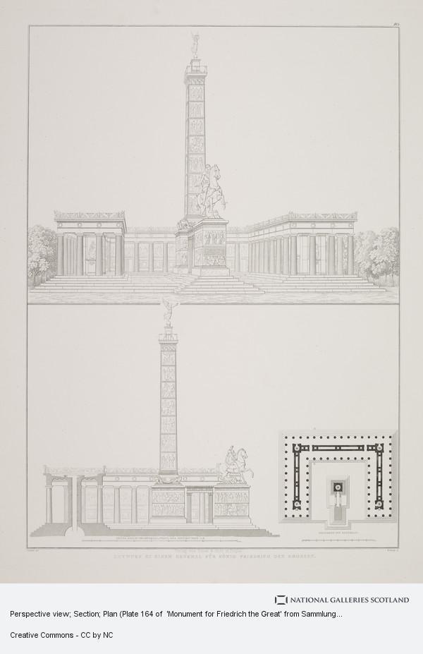 Karl Friedrich Schinkel, Perspective view; Section; Plan (Plate 164 of  'Monument for Friedrich the Great' from Sammlung Architektonischer Entwürfe