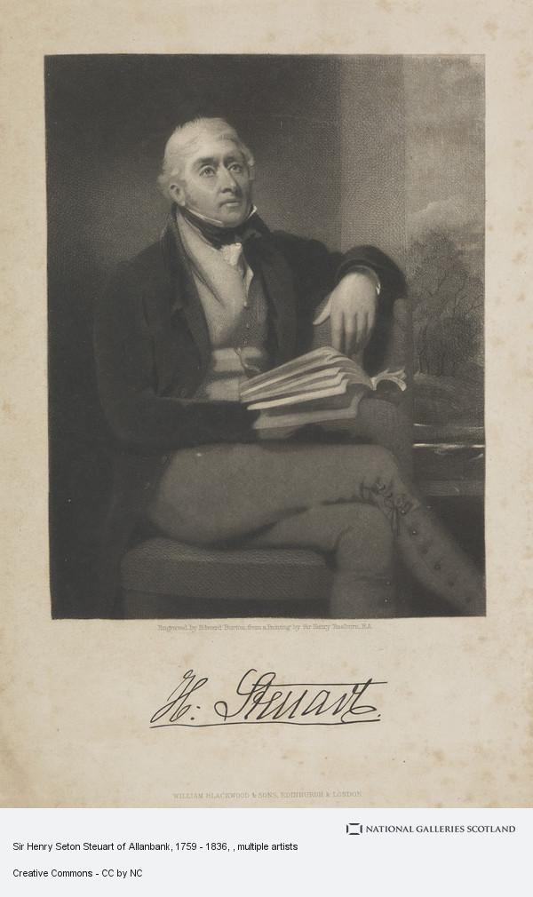Edward Burton, Sir Henry Seton Steuart of Allanbank, 1759 - 1836