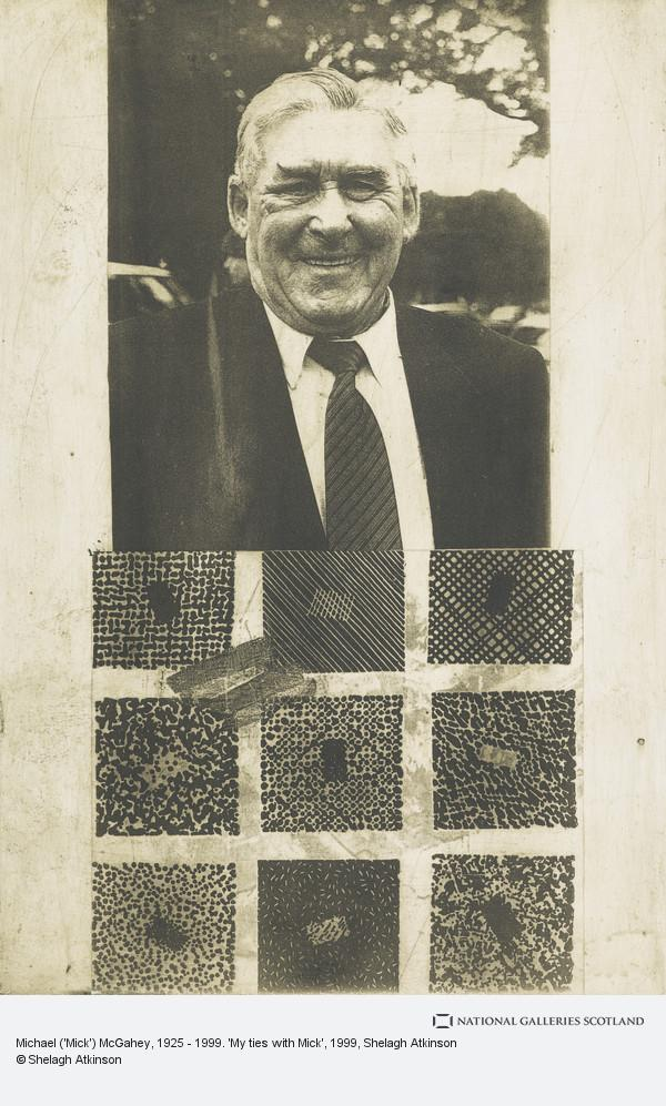 Shelagh Atkinson, Michael ('Mick') McGahey, 1925 - 1999. 'My ties with Mick'