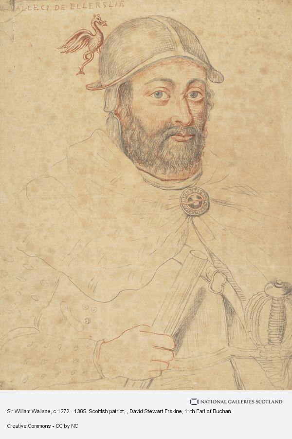 David Steuart Erskine, Sir William Wallace, c 1272 - 1305. Scottish patriot