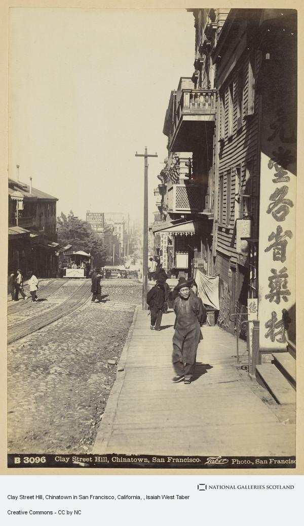 Isaiah West Taber, Clay Street Hill, Chinatown in San Francisco, California
