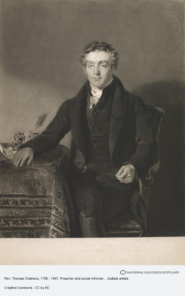 William Ward, Rev. Thomas Chalmers, 1780 - 1847. Preacher and social reformer