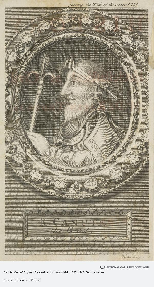 George Vertue, Canute, King of England, Denmark and Norway, 994 - 1035