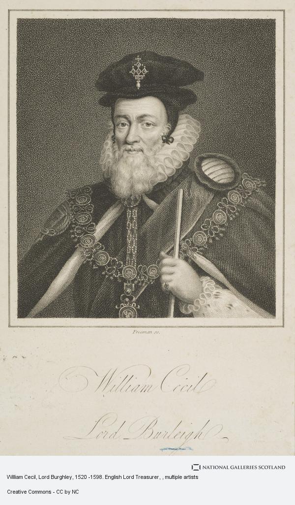 Samuel Freeman, William Cecil, Lord Burghley, 1520 -1598. English Lord Treasurer