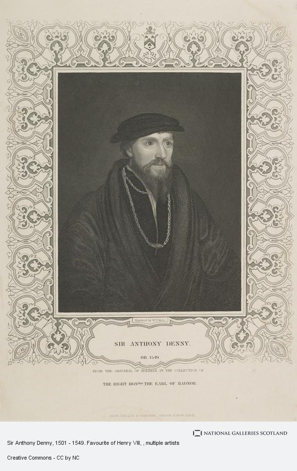 W.T. Mote, Sir Anthony Denny, 1501 - 1549. Favourite of Henry VIII
