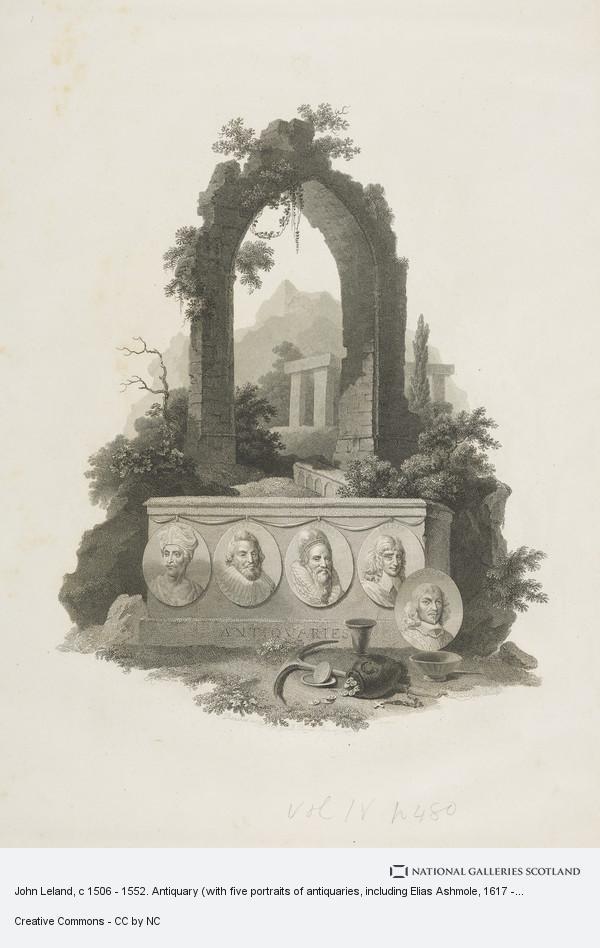 John Landseer, John Leland, c 1506 - 1552. Antiquary (with five portraits of antiquaries, including Elias Ashmole, 1617 - 1692)