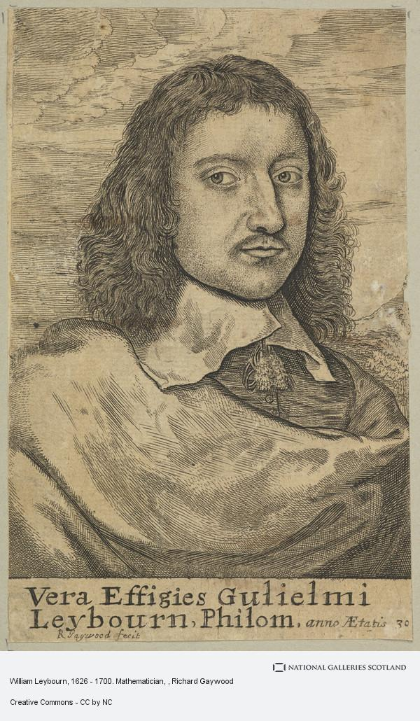 Richard Gaywood, William Leybourn, 1626 - 1700. Mathematician
