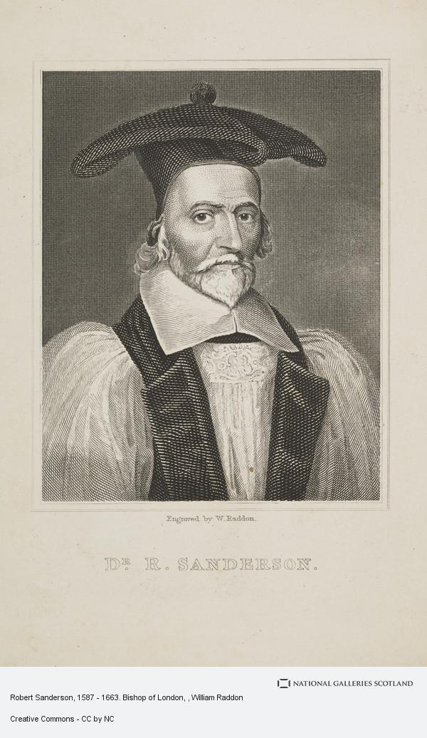 William Raddon, Robert Sanderson, 1587 - 1663. Bishop of London
