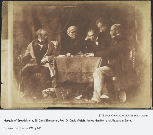 David Octavius Hill, Marquis of Breadalbane, Sir David Brewster, Rev. Dr David Welsh, James Hamilton and Alexander Earle Monteith [Group 42]