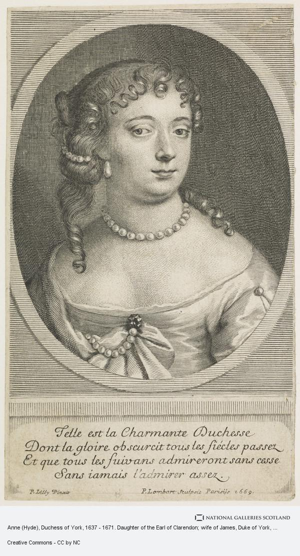 Pierre Lombart, Anne (Hyde), Duchess of York, 1637 - 1671. Daughter of the Earl of Clarendon; wife of James, Duke of York