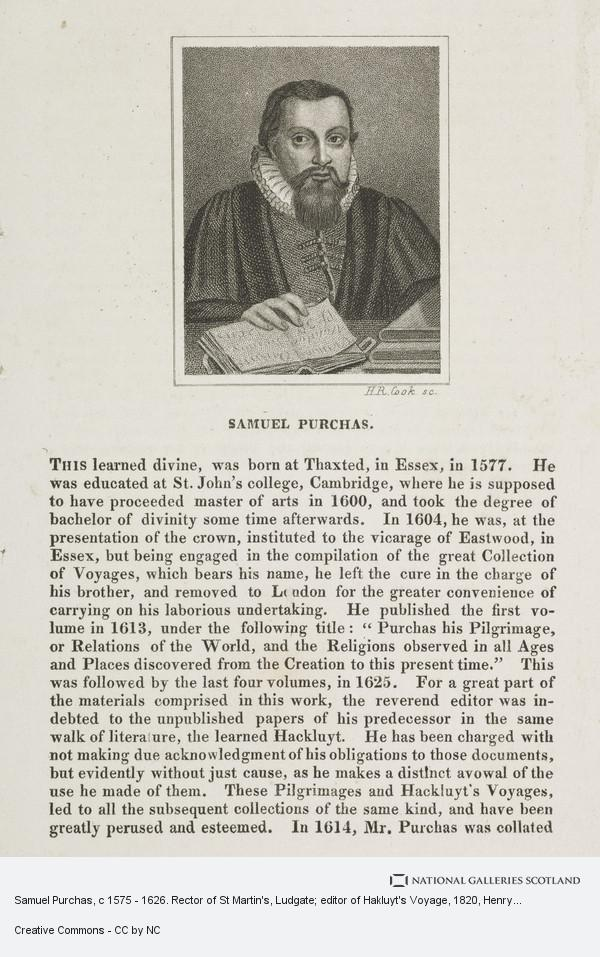 Henry Richard Cook, Samuel Purchas, c 1575 - 1626. Rector of St Martin's, Ludgate; editor of Hakluyt's Voyage