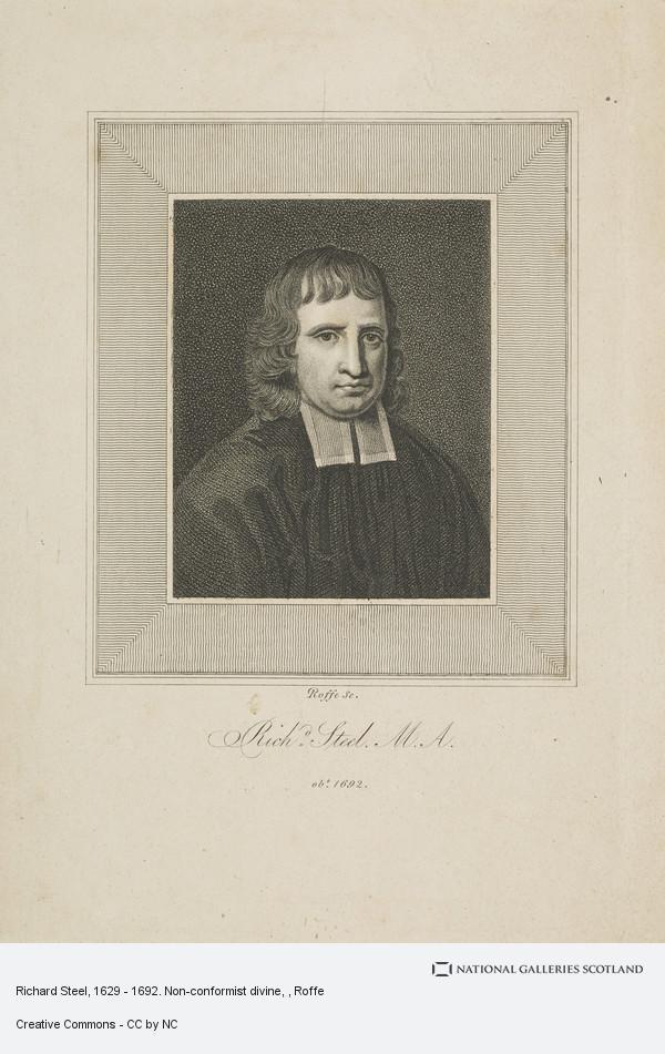 Roffe, Richard Steel, 1629 - 1692. Non-conformist divine