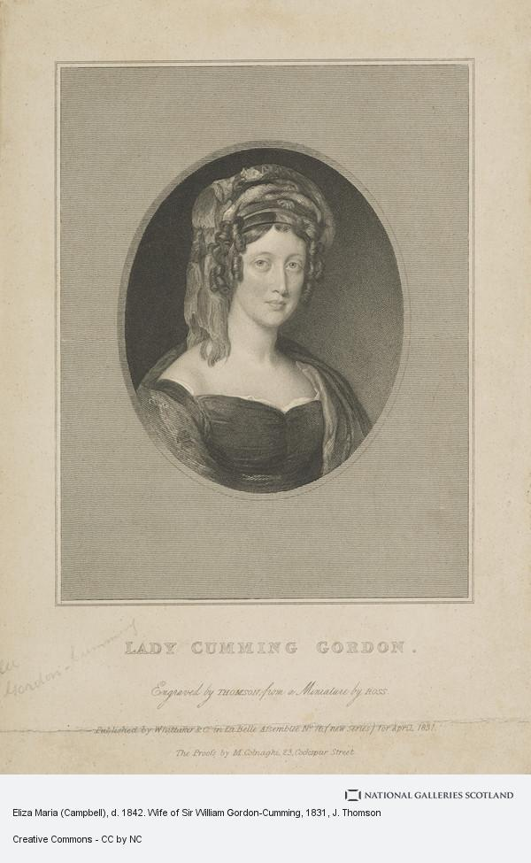 J. Thomson, Eliza Maria (Campbell), d. 1842. Wife of Sir William Gordon-Cumming