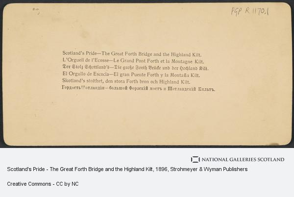 Strohmeyer & Wyman Publishers, Scotland's Pride - The Great Forth Bridge and the Highland Kilt