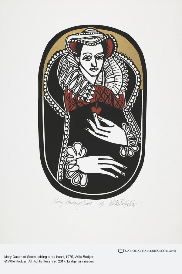 Willie Rodger, Mary Queen of Scots holding a red heart