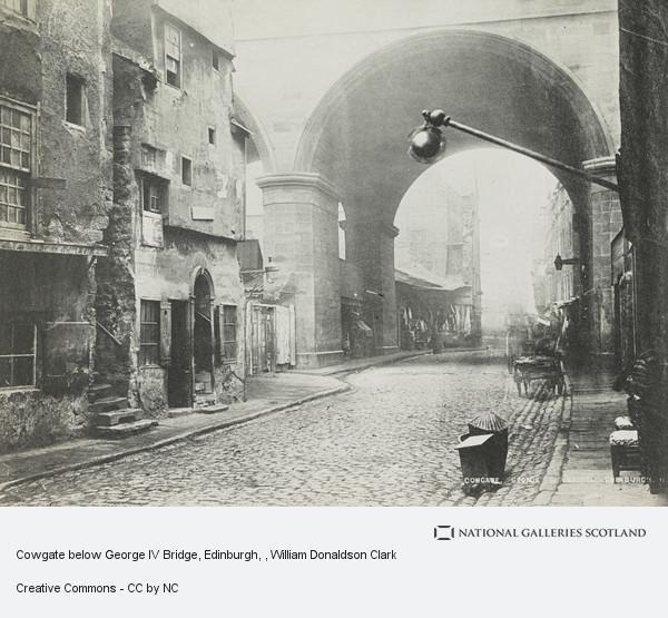 William Donaldson Clark, Cowgate below George IV Bridge, Edinburgh