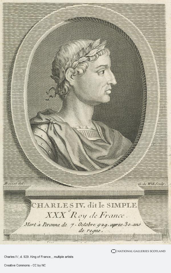 Johann Georg Wille, Charles IV, d. 929. King of France