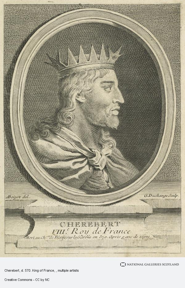 Gaspard Duchange, Cherebert, d. 570. King of France