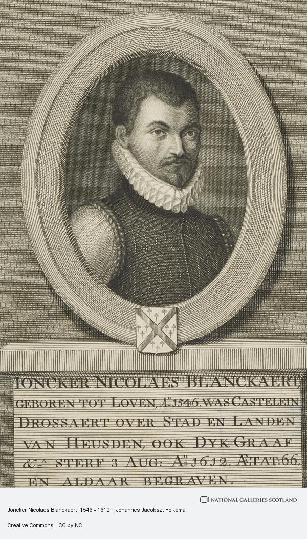 Johannes Jacobsz. Folkema, Joncker Nicolaes Blanckaert, 1546 - 1612