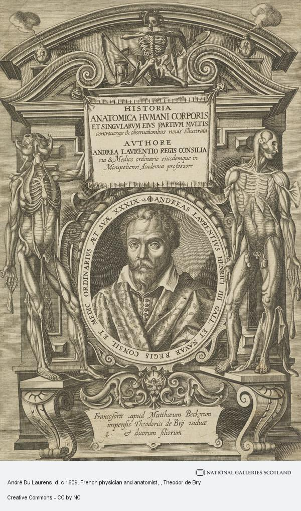 Theodor de Bry, André Du Laurens, d. c 1609. French physician and anatomist
