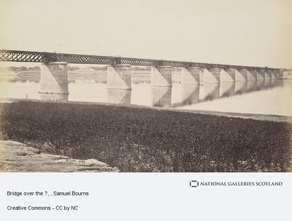 Samuel Bourne, Bridge over the ?