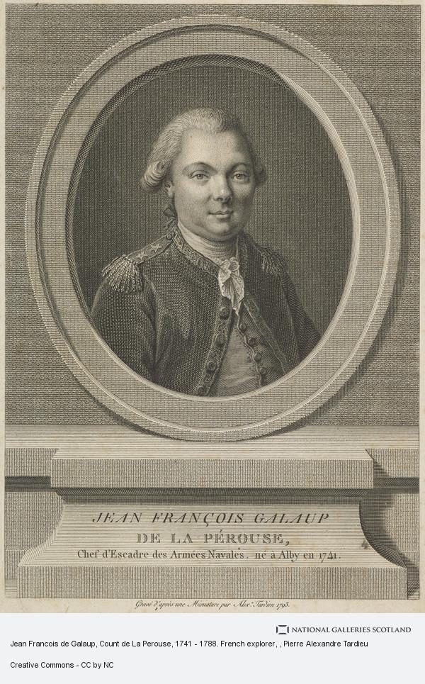 Pierre Alexandre Tardieu, Jean Francois de Galaup, Count de La Perouse, 1741 - 1788. French explorer