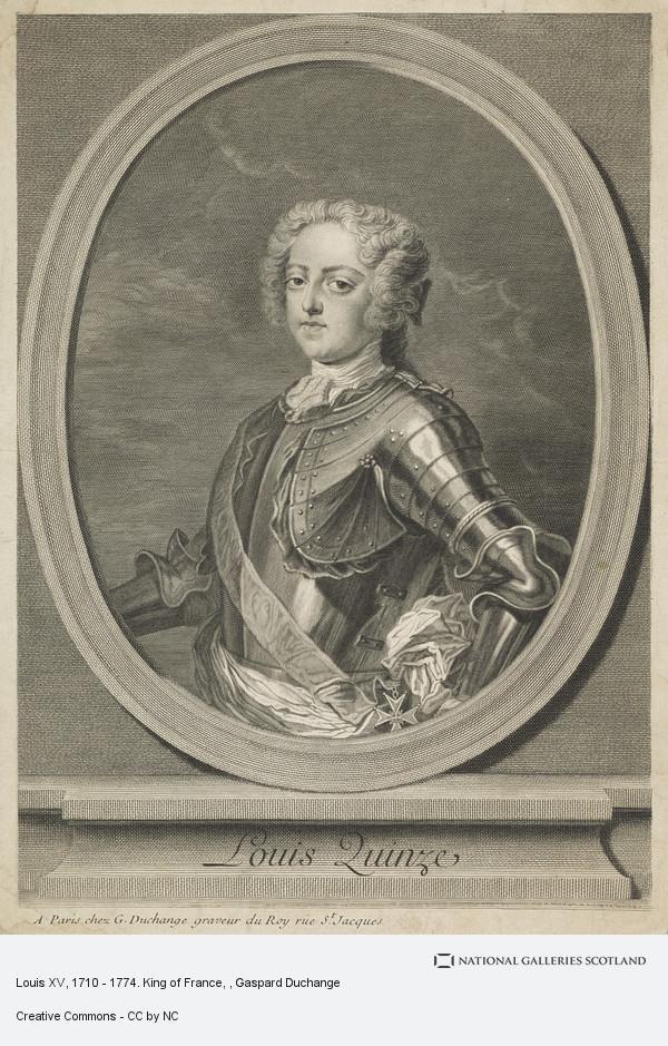 Gaspard Duchange, Louis XV, 1710 - 1774. King of France