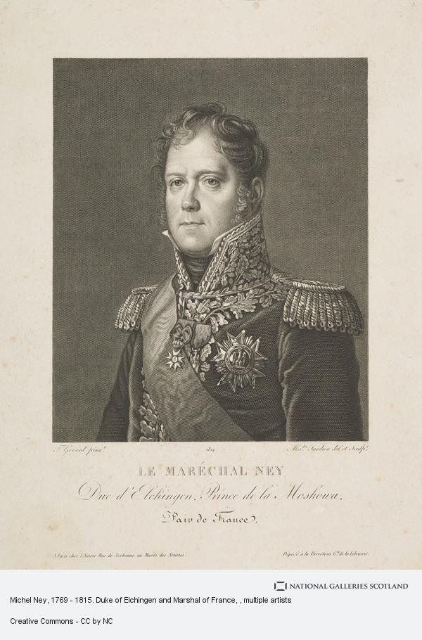 Francois Gerard, Michel Ney, 1769 - 1815. Duke of Elchingen and Marshal of France
