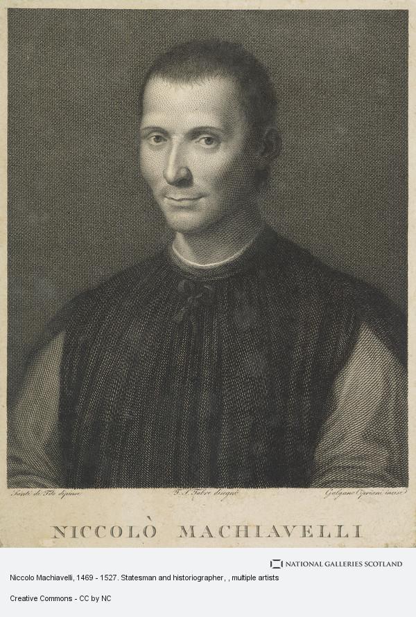 Galgano Cipriani, Niccolo Machiavelli, 1469 - 1527. Statesman and historiographer