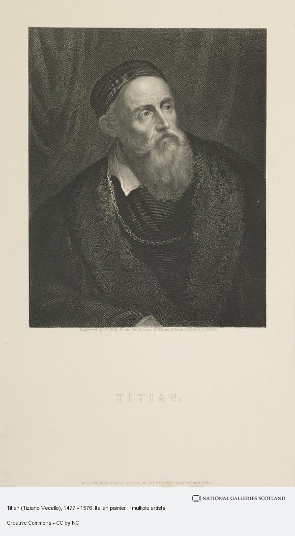 Holl, Titian (Tiziano Vecello), 1477 - 1576. Italian painter