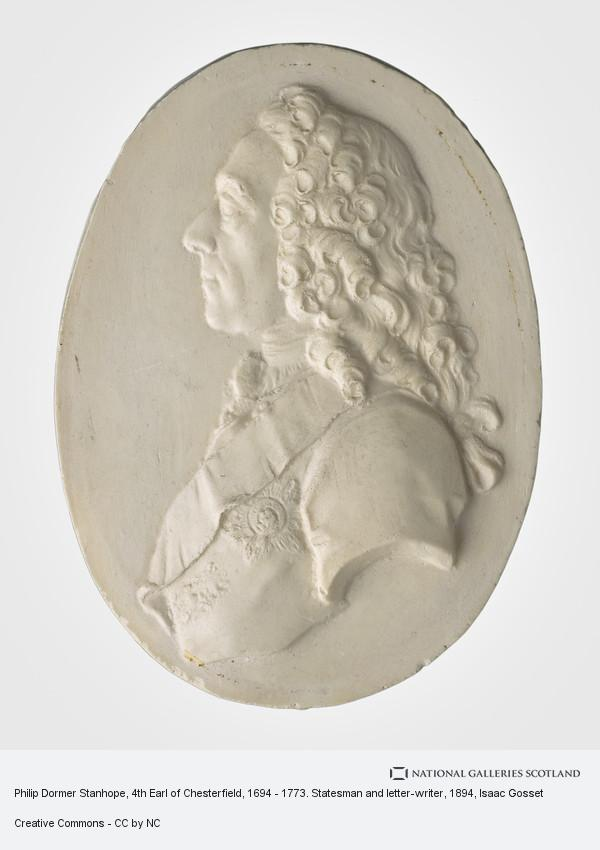 Isaac Gosset, Philip Dormer Stanhope, 4th Earl of Chesterfield, 1694 - 1773. Statesman and letter-writer