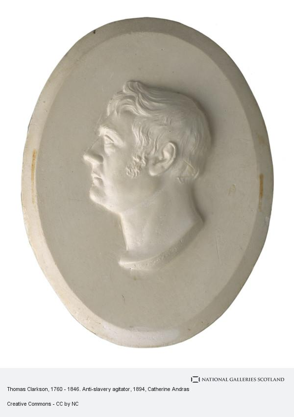 Catherine Andras, Thomas Clarkson, 1760 - 1846. Anti-slavery agitator