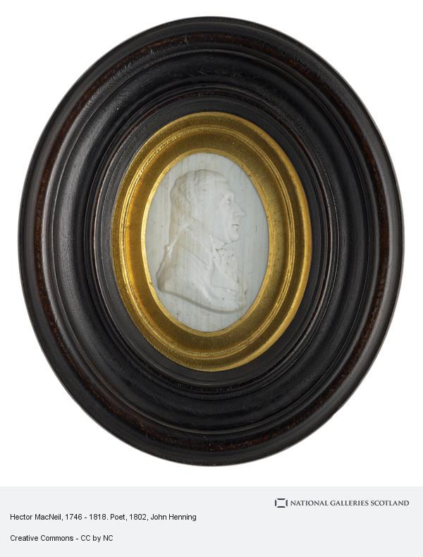 John Henning, Hector MacNeil, 1746 - 1818. Poet