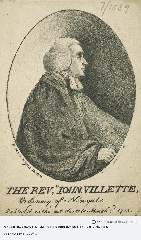 D. Mountague, Rev. John Villette, active 1757 - died 1799.  Chaplain at Newgate Prison