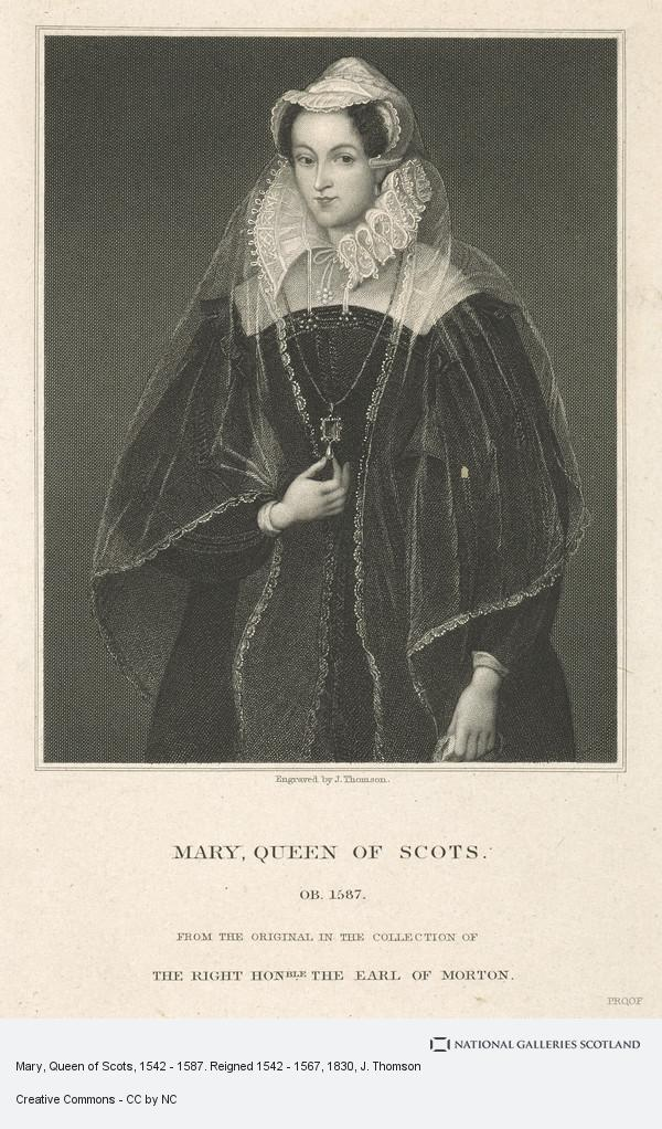 J. Thomson, Mary, Queen of Scots, 1542 - 1587. Reigned 1542 - 1567