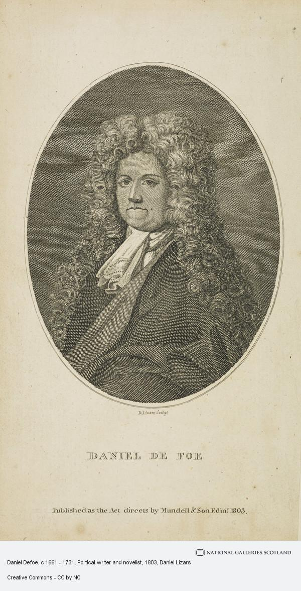 Daniel Lizars, Daniel Defoe, c 1661 - 1731. Political writer and novelist